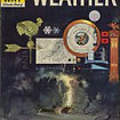 How and Why Wonder Book of Weather 1969