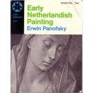 Early Netherlandish Painting Volumes 1-2 Erwin Panofsky 1971