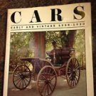 CARS EARLY AND VINTAGE 1886 - 1930 1990