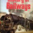 HISTORY OF RAILWAYS Chartwell Books 1976