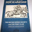 Manual Horsemanship British Horse Society Pony Club 1982