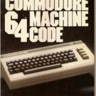 INTRODUCING COMMODORE 64 MACHINE CODE Ian Sinclair 1984