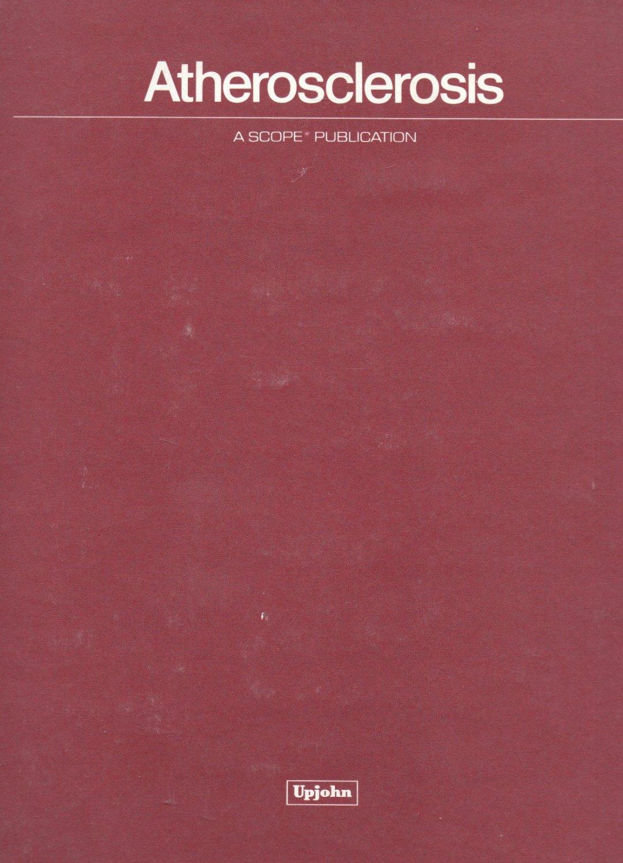 Atherosclerosis: A Scope Publication 1979 Upjohn