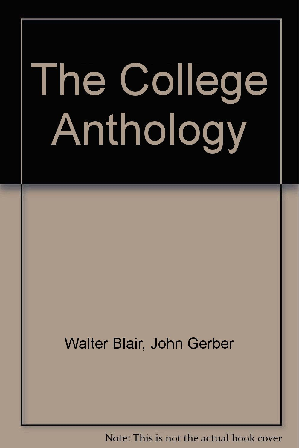 THE COLLEGE ANTHOLOGY Factual Prose Literature  Blair Gerber 1955
