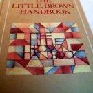 THE LITTLE BROWN HANDBOOK H. Ramsey Fowler 1980