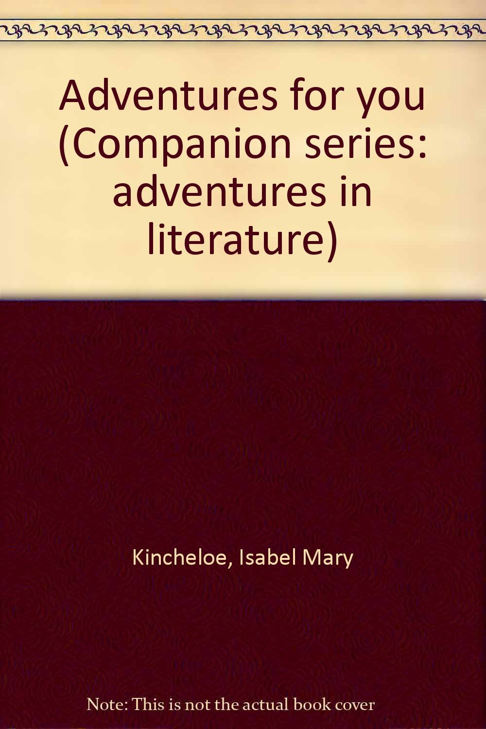 ADVENTURES FOR YOU Companion Series Adventures in Literature 1962