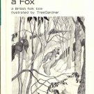 THE TRAVELS OF A FOX Scott Foresman Special Edition 1971