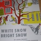 WHITE SNOW BRIGHT SNOW SCOTT FORESMAN SPECIAL EDITION