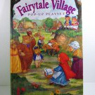 THE FAIRYTALE VILLAGE POP-UP PLAYSET Jim Deesing 1996