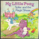 My Little Pony Spike and the Magic Shoes 1985