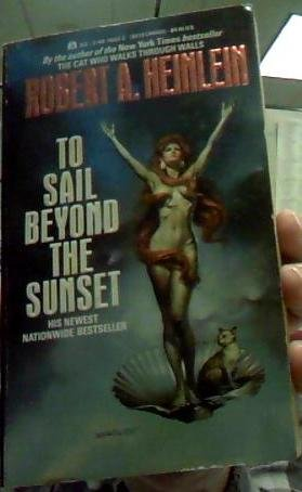 To Sail Beyond the Sunset paperback book by Robert Heinlein