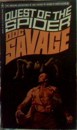 Doc Savage #68 The Quest of the Spider by Kenneth Robeson