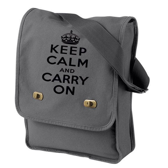 Keep Calm and Carry On - Canvas Messenger Bag Gray Field Bag