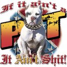 IF IT AINT PIT T-SHIRT LARGE