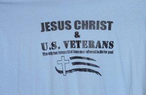 JESUS CHRIST AND U.S. VETERANS SMALL T SHIRT