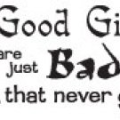 BAD GIRLS T-SHIRT ASH GRAY MEDIUM