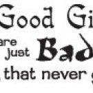 BAD GIRLS T-SHIRT ASH GRAY LARGE