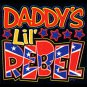 DADDY LIL REBEL T-SHIRT  SIZE 2T