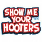 SHOW ME YOUR HOOTERS BABY 3/6 MONTH ONESIES
