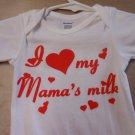 i love my mamas  onesies 3/6 month