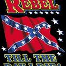 rebel til the day t-shirt large