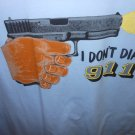 i dont dail 911 t-shirt meduim