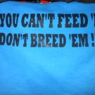 if you can't feed t-shirt large