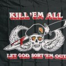 KILL EM ALL AND LET GOD  3'X5' FLAG