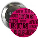 "run (pink) 1.25"" pinback button pin / badge (g3)"