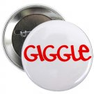 "giggle 1.25"" pinback button pin / badge (g6)"
