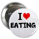 "i heart love eating 1.25"" pinback button pin / badge (g6)"