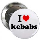 "i heart love kebabs 1.25"" pinback button pin / badge (g6)"