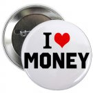 "i heart love money 1.25"" pinback button pin / badge (g6)"