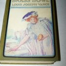 Antique BRASS BOWL Louis Joseph Vance 1907 AL Burt Book