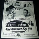 Vintage 1945 SHE WOULDN'T SAY YES Movie Print Ad