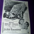 Vintage 1947 SO WELL REMBERED John Mills Movie Print Ad