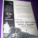 Vintage LITTLE BOY LOST Bing Crosby Movie Print Ad