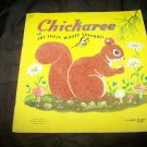 Vintage 1940s CHICKAREE FUZZY WUZZY SQUIRREL Whitman Book