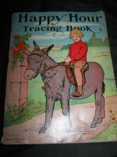 Antique HAPPY HOUR TRACING BOOK Children's M A Donohue