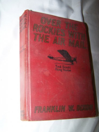 Vintage OVER ROCKIES WITH AIR MAIL Franklin Dixon Book