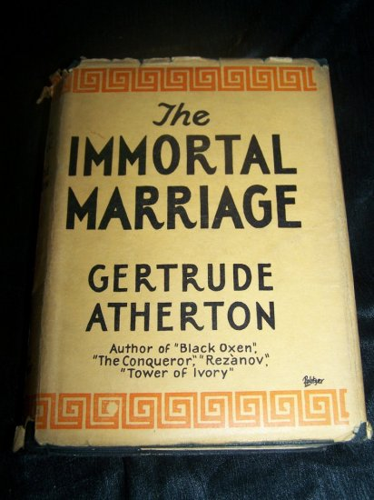 Vintage 1927 IMMORTAL MARRIAGE Gertrude Atherton HC-DJ