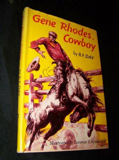 Vintage 1953 GENE RHODES COWBOY B.F Day HC/DJ Book