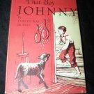 Vintage THAT BOY JOHNNY Evelyn Ray Sickels Book HC/DJ