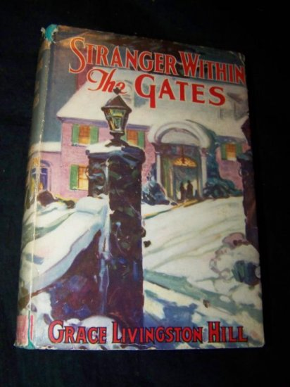 Vintage 1930s STRANGER WITHIN GATES Grace Livingston Hill DJ Book