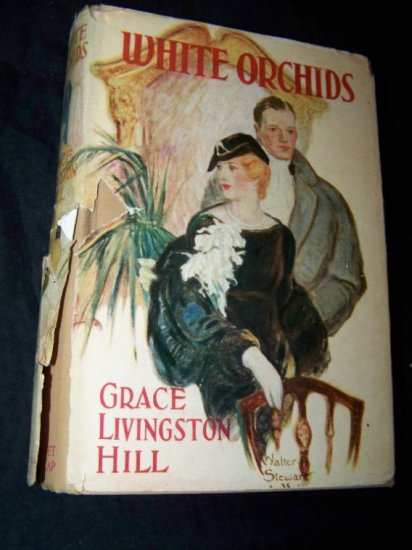 Vintage WHITE ORCHIDS Grace Livingston Hill HC/DJ Book