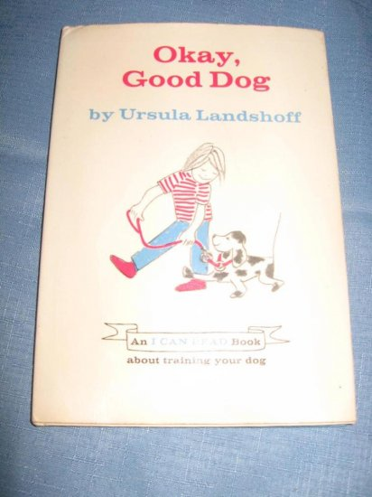 Vintage 1978 OKAY GOOD DOG Ursula Landshoff HC/DJ 1st Ed Book