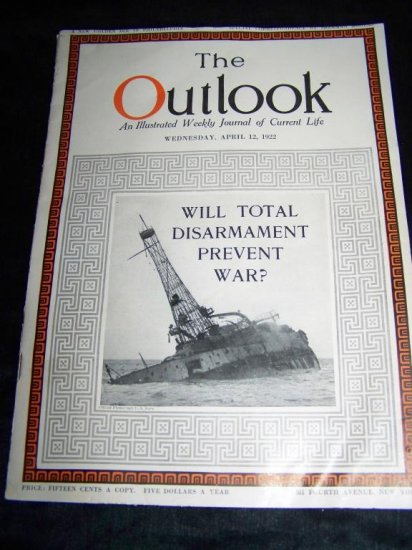 Vintage OUTLOOK Magazine WAR DISARMAMENT April 12 1922