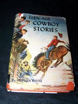 Vintage 1949 TEEN-AGE COWBOY STORIES Stephen Payne Book