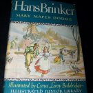 Vintage 1945 HANS BRINKER Mary Mapes Dodge HC/DJ Book