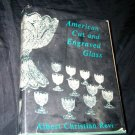 American Cut Engraved Glass by Albert C. Revi 1967 HC/DJ Book